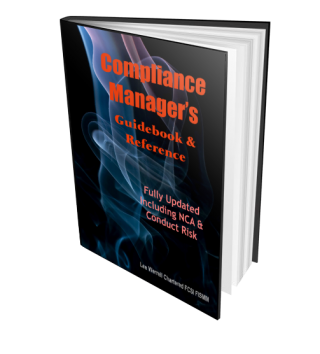 Compliance Managers Guidebook & Reference Manual: Fully Updated including NCA & Conduct Risk